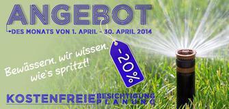 -20% Bewässerungsanlage im April