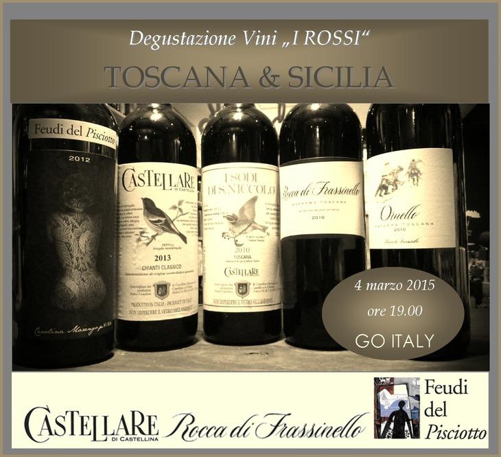 """Degustazione vini """"I Rossi"""" di Toscana e Sicilia"""