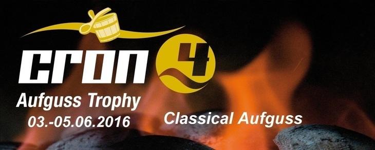 Cron4 Aufguss Trophy 03.-05.06.2016