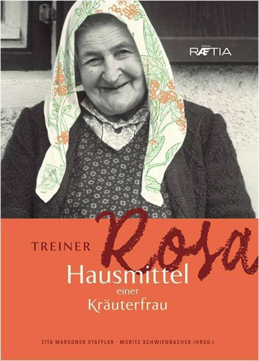 """Buchvorstellung """"Treiner Rosa - Hausmittel einer Kräuterfrau"""""""