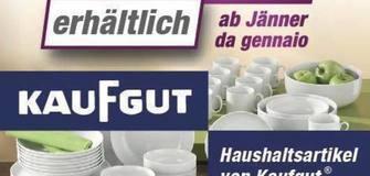 Neu: Haushaltsartikel von Kaufgut! Ab Jänner wieder erhältlich!