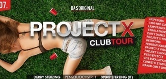 PROJECT X Clubtour, DAS ORIGINAL